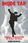 Inside Tap: Technique and Improvisation for Today's Tap Dancer by Anita Feldman (Paperback, 1996)