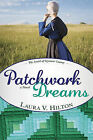 Patchwork Dreams by Laura V Hilton (Paperback / softback)