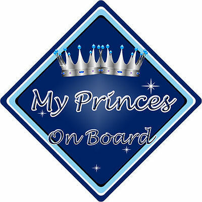 Strong-Willed Non Personalised Child/baby On Board Car Sign ~ My Princes On Board ~ D.blue Baby