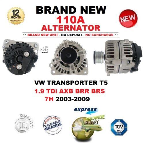 Pour VW Transporter T5 1.9 TDI AXB BRR BRS 7 H 2003-2009 Tout Neuf 110 A Alternateur