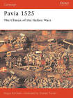 Pavia, 1525: Charles V Crushes the French by Angus Konstam (Paperback, 1996)