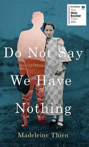 1 of 1 - Do Not Say We Have Nothing by Madeleine Thien 1783782668 The Cheap Fast Free