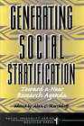 Generating Social Stratification: Toward a New Research Agenda by Alan C. Kerckhoff (Paperback, 1999)