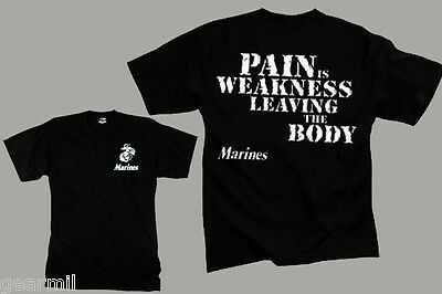 MARINES ''PAIN IS WEAKNESS Leaving the Body'' T-SHIRT Black New Cotton Poly Tee