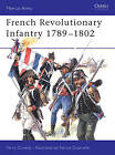 French Revolutionary Infantry 1789-98 by Terry Crowdy (Paperback, 2004)