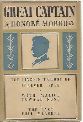 Great captain by honore morrow the lincoln trilogy hardcover 1930 william morrow