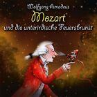 Wolfgang Amadeus Mozart und die unterirdische Feuersbrunst von Michael Vonau (2009)