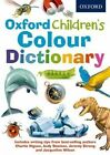 Oxford Children's Colour Dictionary by Oxford Dictionaries (Mixed media product, 2014)