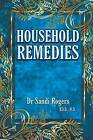 Household Remedies: Back to Basics by Dr Sandi Rogers (Paperback / softback, 2015)