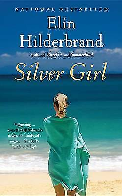 1 of 1 - Silver Girl: A Novel by Hilderbrand, Elin
