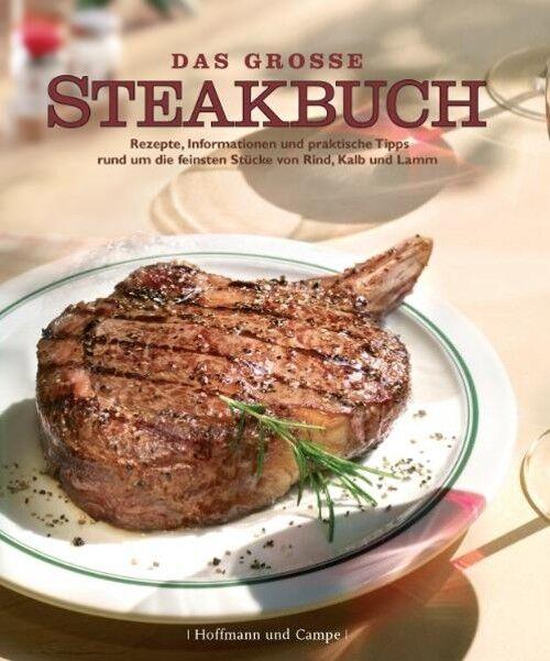 Das große Steakbuch - Reinhardt Hess