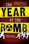 The Year of the Bomb by Ronald Kidd (Hardback, 2009)
