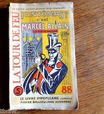 Revue LaTour de Feu n° 88 Concacrée à FANTOMAS et à Marcel ALLAIN