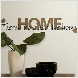 Quote: THERE'S NO PLACE LIKE HOME wall stickers room decor ...