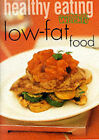 Healthy Eating: Low Fat by ACP Publishing Pty Ltd (Paperback, 2000)