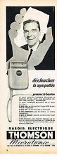 PUBLICITE ADVERTISING  1956   THOMSON  rasoir MICROMATIC