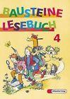 Bausteine Deutsch. Lesebuch 4 von Luitgard Schell und Siegfried Buck (1997, Gebundene Ausgabe)