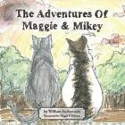 The Adventures of Maggie and Mikey by William Suchowacki (Paperback / softback, 2013)