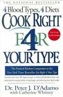 Cook Right for Your Type by Peter D'Adamo (Paperback, 2000)
