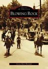 Images of America Blowing Rock by Donna Akers Warmuth (2004 Paperback)