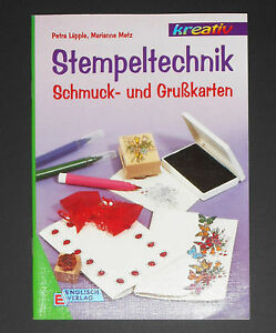 Stempeltechnik-Schmuck-und-Grusskarten-Petra-Laepple-Marianne-Metz-Basteln-NEU
