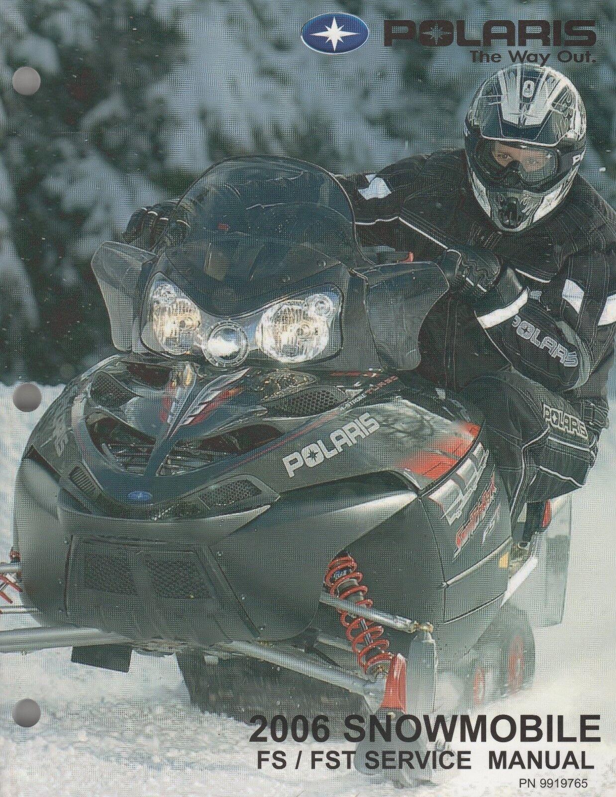 2006 POLARIS SNOWMOBILE FS & FST SERVICE MANUAL 9919765 (792)