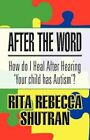 After The Word 9781462647118 by Rita Rebecca Shutran Book