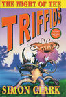 The Night of the Triffids by Simon P. Clark (Hardback, 2001)