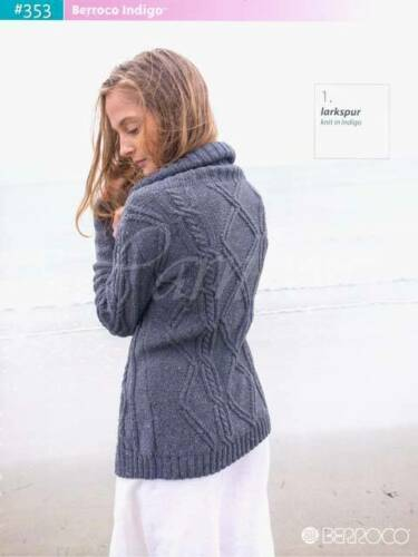 :Booklet #353: Indigo yarn 8 desings and accessories Berroco