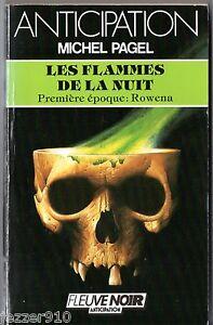 ANTICIPATION-n-1143-MICHEL-PAGEL-FLAMMES-DE-LA-NUIT-ROWENA-fleuve-noir