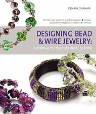 Designing Bead and Wire Jewelry: Everything the Beginner Needs to Know - LikeNew
