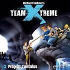 Team X-Treme:3. Projekt Tantalus von Michael Peinkofer (2008)