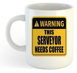 Warning-Esta-Serveyor-Necesita-Cafe-Blanco-Taza-Regalo-Trabajo-Regalo