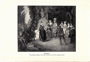 1903-Antique-Fine-Art-Print-Watteau-034-The-French-Comedy-034-Dodd-Mead-Co-10X6-034