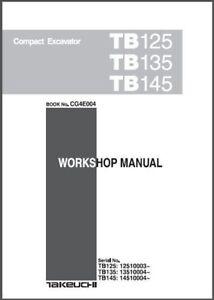 takeuchi tb125 tb135 tb145 compact excavator service repair workshop rh ebay com takeuchi tb135 workshop manual takeuchi tb135 service manual download