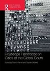 The Routledge Handbook on Cities of the Global South by Taylor & Francis Ltd (Hardback, 2014)