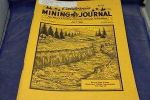1982 California Mining Journal Gold Mining Silver Mining 2 Issues July & Sept