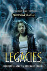 Legacies by Mercedes Lackey, Rosemary Edghill (Paperback / softback)