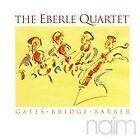Eberle Quartet - Gates, Bridge, Barber (String Quartets, 1998)