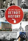 On This Day in Detroit History by Bill Loomis (Paperback / softback, 2016)