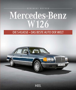Mercedes-S-Klasse-W126-Modelle-Farben-Daten-SE-SEL-SEC-Coupe-Buch-book-C-W-126