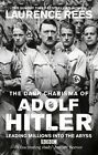 The Dark Charisma of Adolf Hitler by Laurence Rees (Paperback, 2013)