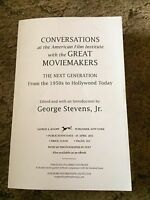 Conversations At The American Film Institute With The Great Moviemakers : The...