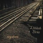 Migrations by Littlest Birds (CD, Oct-2011, CD Baby (distributor))