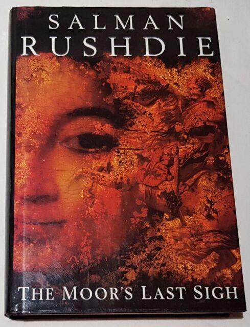 The Moor's Last Sigh by Salman Rushdie Hardback, 1995 Dust Jacket