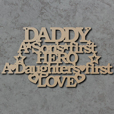 Fathers Day Laser Cut mdf Craft Shapes Daddy A Sons First Hero Sign