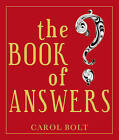 The Book of Answers by Carol Bolt (Paperback, 2000)