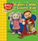 Rupert's Wild Scooter Ride by Egmont UK Ltd (Paperback, 2007)