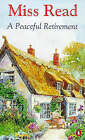 A Peaceful Retirement by Miss Read (Paperback, 1997)