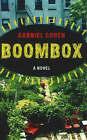 Boombox: A Novel by Gabriel Cohen (Paperback, 2007)